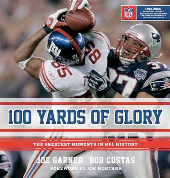 100 Yards of Glory: The Greatest Moments in NFL History at werd.com