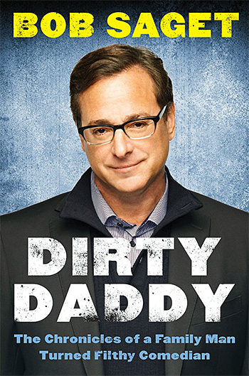 Dirty Daddy: The Chronicles of a Family Man Turned Filthy Comedian at werd.com