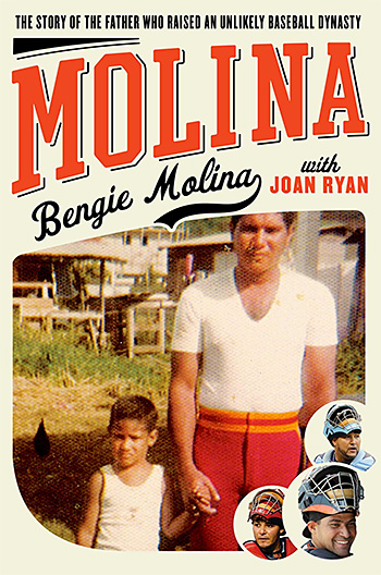 Molina: The Story of the Father Who Raised an Unlikely Baseball Dynasty at werd.com