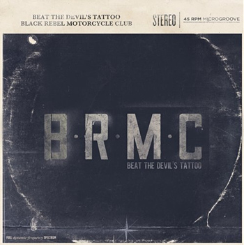 Beat The Devil&#8217;s Tattoo by Black Rebel Motorcycle Club at werd.com
