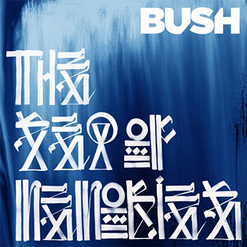 Bush: Sea of Memories at werd.com