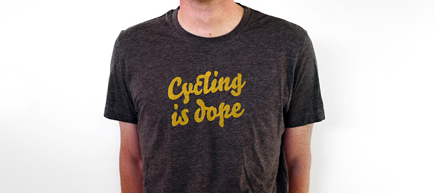 Cycling is Dope Tee at werd.com