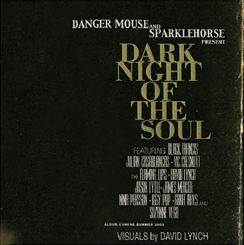 Dark Night of the Soul by Danger Mouse & Sparklehorse at werd.com
