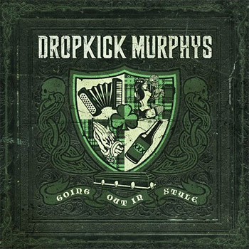 Dropkick Murphys: Going Out In Style at werd.com