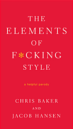 elements of fcking style The Elements of F*cking Style