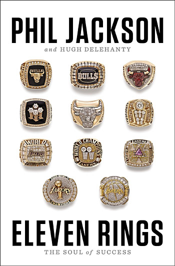 Eleven Rings: The Soul of Success by Phil Jackson at werd.com