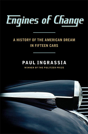 Engines of Change: A History of the American Dream in Fifteen Cars at werd.com
