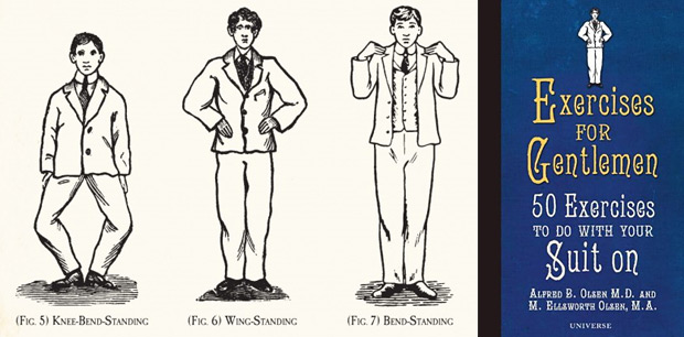 Exercises for Gentlemen: 50 Exercises to Do With Your Suit On at werd.com
