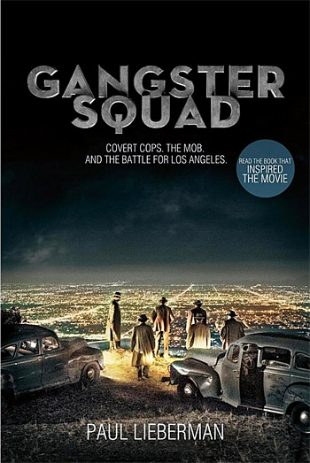 Gangster Squad: Covert Cops, the Mob, and the Battle for Los Angeles at werd.com
