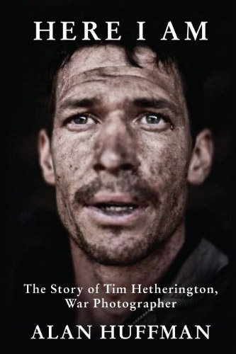 Here I Am: The Story of Tim Hetherington, War Photographer at werd.com