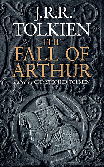The Fall of Arthur by J.R.R. Tolkien at werd.com
