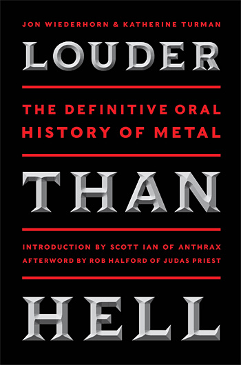 Louder Than Hell: The Definitive Oral History of Metal at werd.com