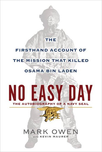 No Easy Day: The Firsthand Account of the Mission That Killed Osama Bin Laden at werd.com