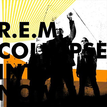 Collapse Into Now by R.E.M. at werd.com