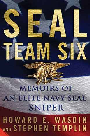 seal team. SEAL Team Six: Memoirs of an