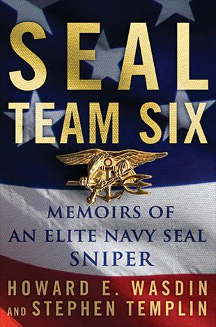 seal team 6 bin laden. SEAL Team Six: Memoirs of an