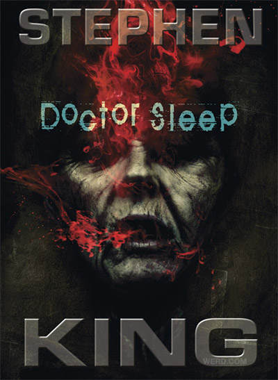 Doctor Sleep: Sequel to The Shining at werd.com