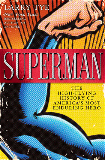 Superman: The High-Flying History of America's Most Enduring Hero at werd.com