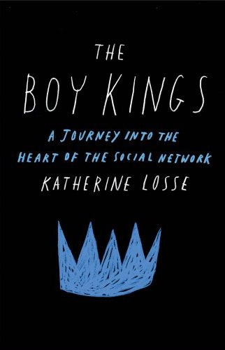 The Boy Kings: A Journey into the Heart of the Social Network at werd.com