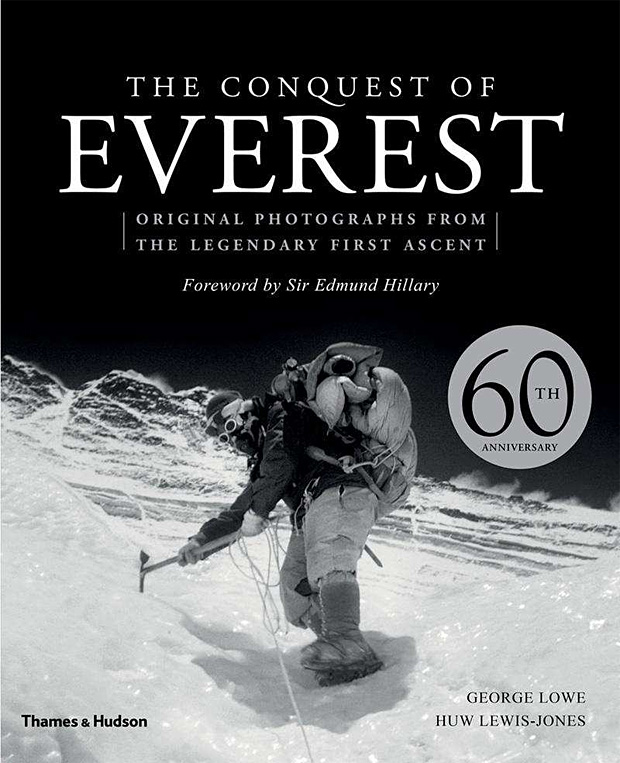 The Conquest of Everest: Original Photographs from the Legendary First Ascent at werd.com