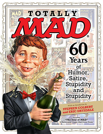 Totally MAD: 60 Years of Humor, Satire, Stupidity and Stupidity at werd.com